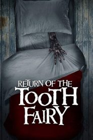 Return of the Tooth Fairy